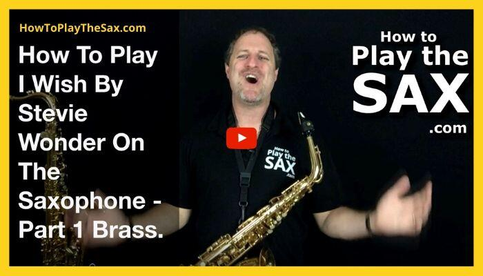 How To Play I Wish On The Saxophone