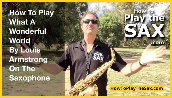What A Wonderful World Saxophone Lessons