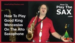 Good King Wenceslas Saxophone Lessons