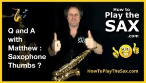Saxophone Thumbs