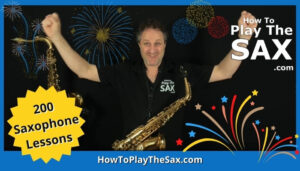 200 Saxophone Lessons at HowToPlayTheSax.com