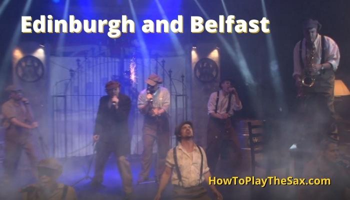 Edinburgh and Belfast