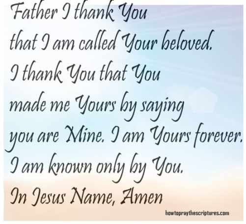 I thank You that I am called Your beloved