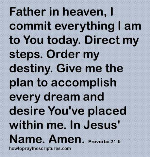 father direct my steps proverbs 21-5