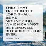 They That Trust In The LORD Shall Be As Mount Zion