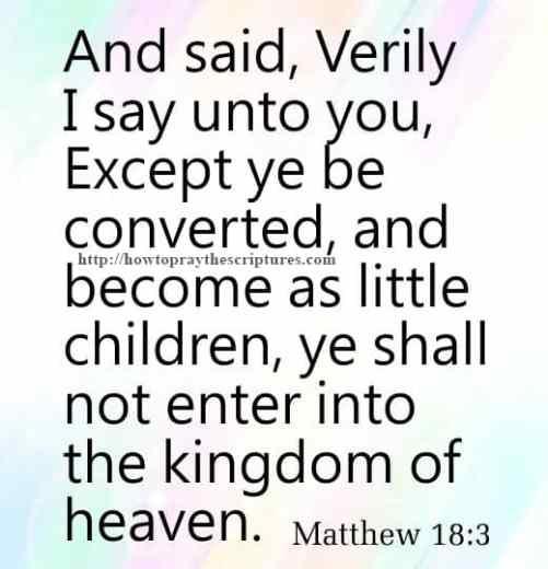 And Said Verily I Say Unto You Matthew 18-3