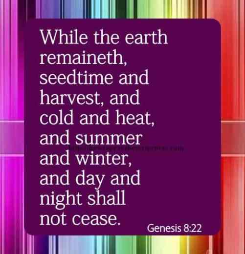 While The Earth Remaineth Genesis 8-22