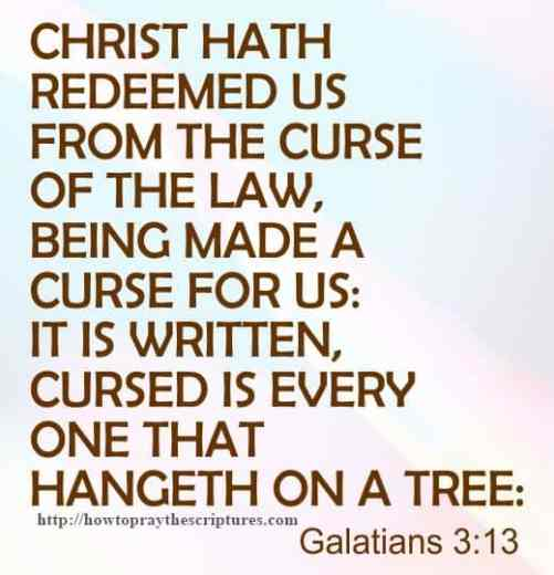 Christ Hath Redeemed Us From The Curse Galatians 3-13