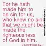 For He Hath Made Him To Be Sin 2 Corinthians 5-21