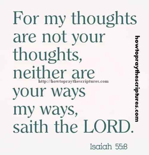 For My Thoughts Are Not Your Thoughts Isaiah 55-8