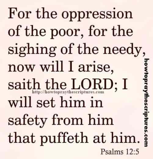 For The Oppression Of The Poor Psalms 12-5