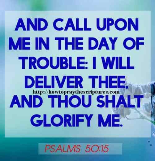 And Call Upon Me In The Day Of Trouble Psalms 50-15