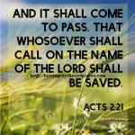 And It Shall Come To Pass Acts 2-21