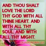 And Thou Shalt Love The LORD Thy God Deuteronomy 6-5