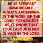 Be Ye Stedfast Unmoveable Always 1 Corinthians 15-58