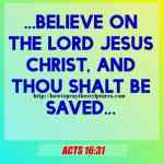 Believe On The Lord Jesus Christ Acts 16-31