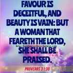 Favour Is Deceitful And Beauty Is Vain Proverbs 31-30
