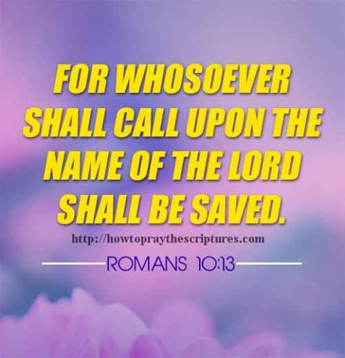 For Whosoever Shall Call Upon The Name Romans 10-13