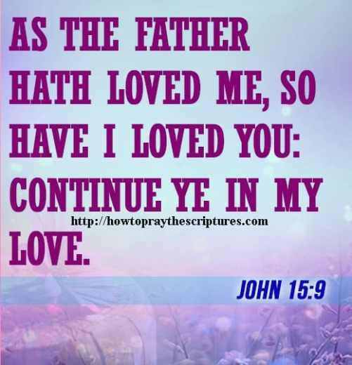 As The Father Hath Loved Me John 15-9