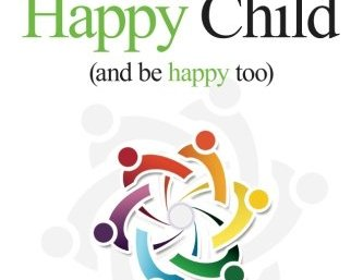 How To Raise A Happy Child Cover
