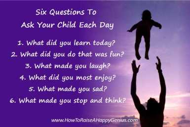 Six Questions To ASk Your Child