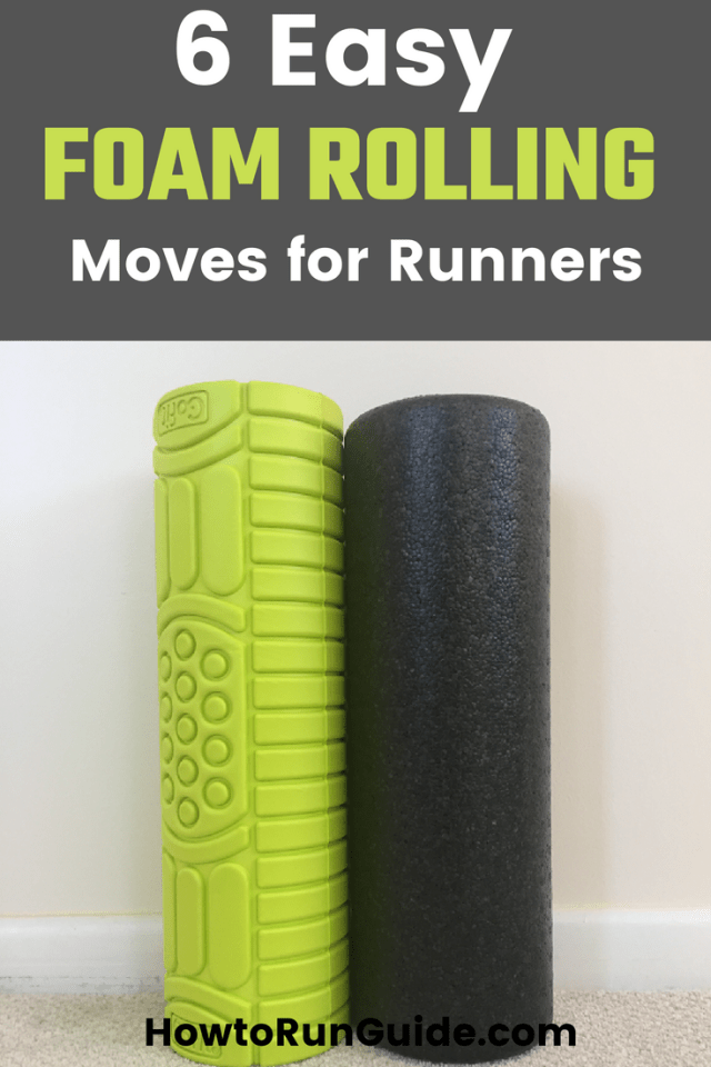 Foam Rolling for Runners - 6 moves to integrate into your everyday routine for muscle recovery and more. #running #runningtips
