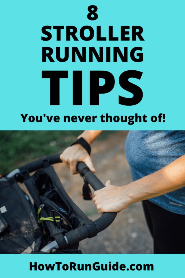 8 Stroller Running Tips for Moms