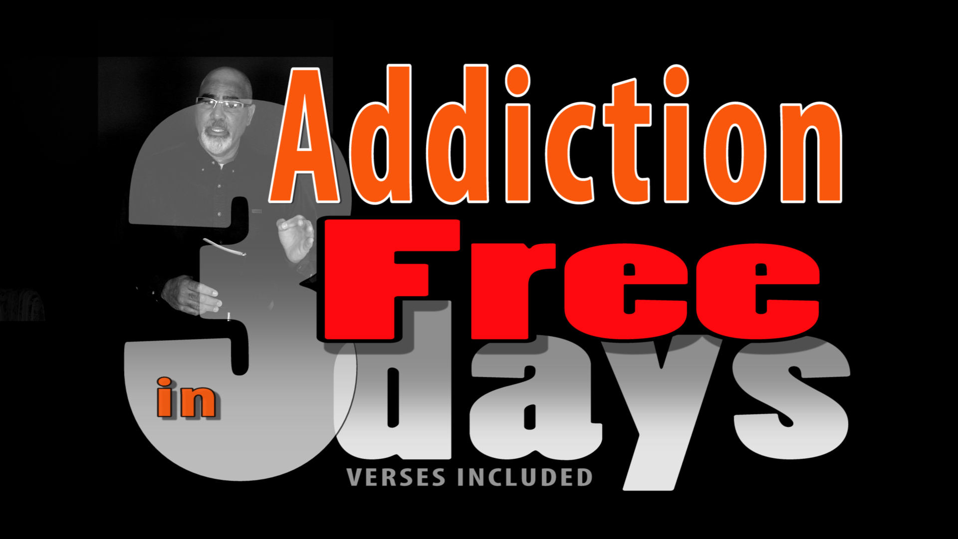 addiction free in 3 days scriptures included pt1