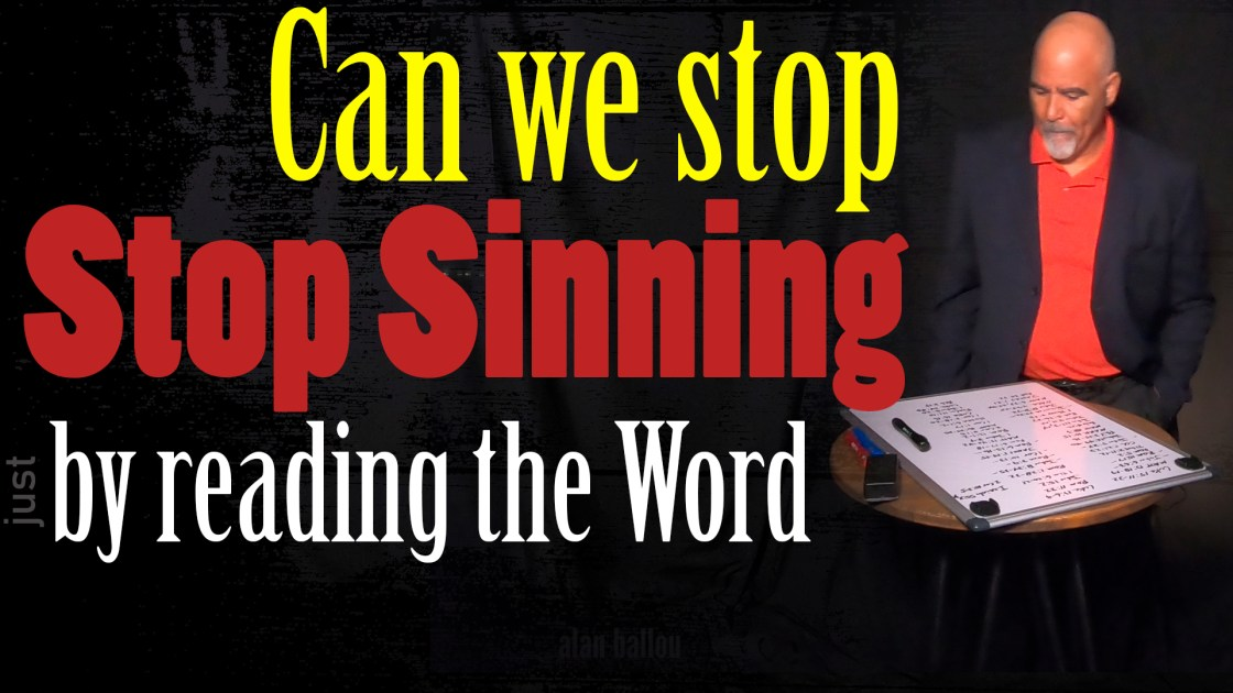 Can we stop sinning by reading the Word of God