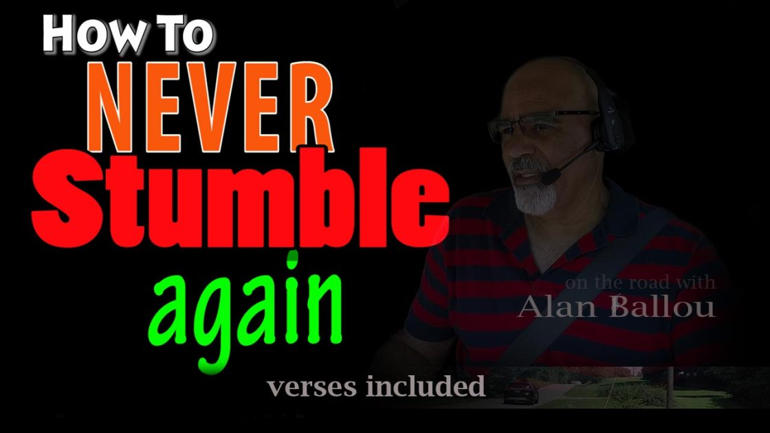 How to never stumble again video picture