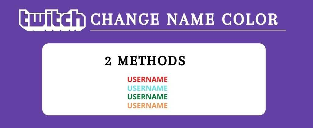 How to Change your Twitch Name Color
