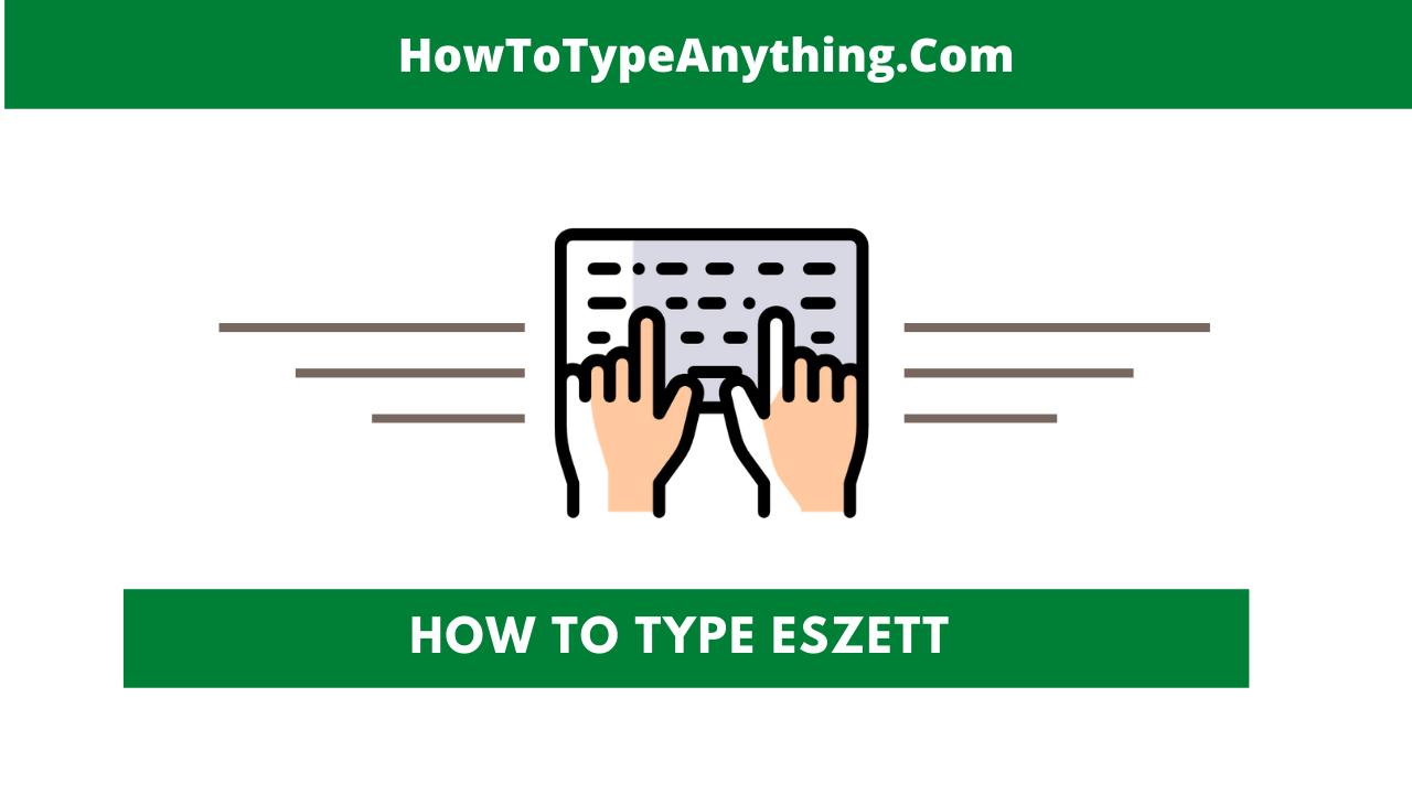 how to type eszet