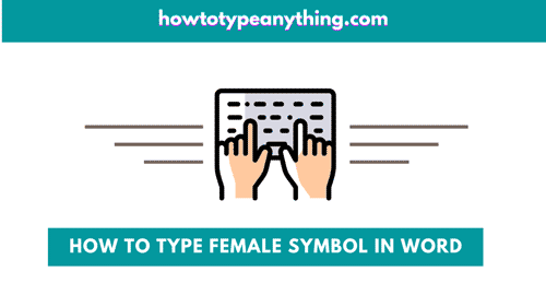 how to type female sign in MS Word