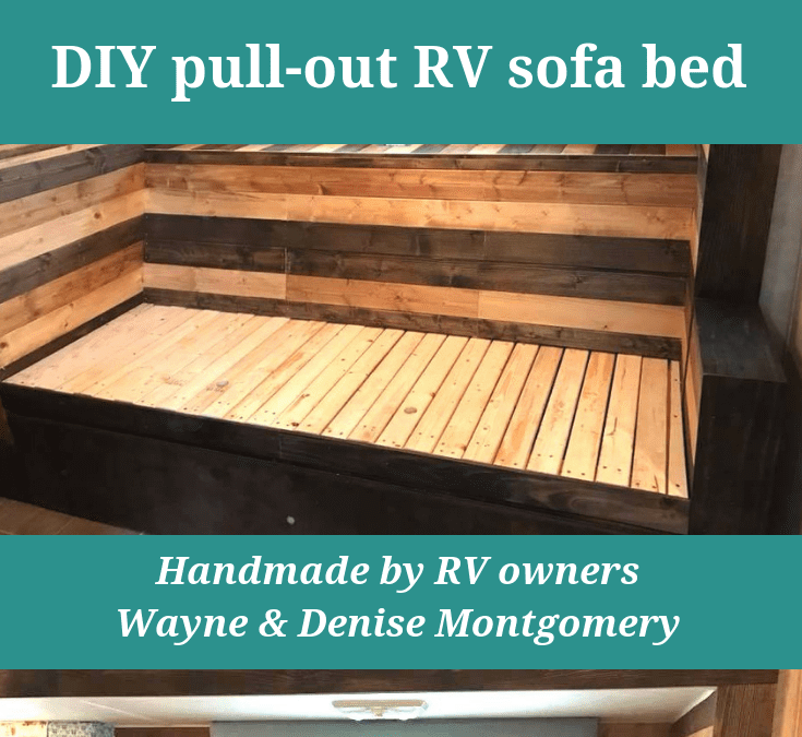 Diy Pull Out Wooden Rv Sofa Bed Handmade By Rv Owners Denise And Wayne How To Winterize Your Rv