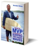 Become the MVP in Your Industry by Surfing the Radio Waves!
