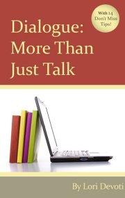 Dialogue More Than Just Talk