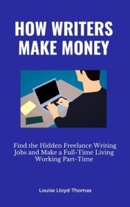 Cover of How Writers Make Money ebook