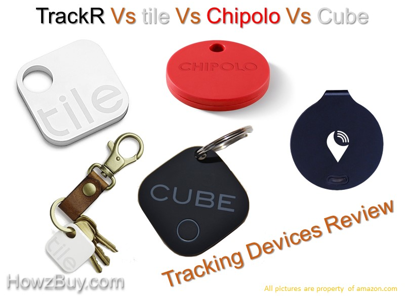 Key finder tracker TrackR Vs Tile Vs Chipolo Vs Cube