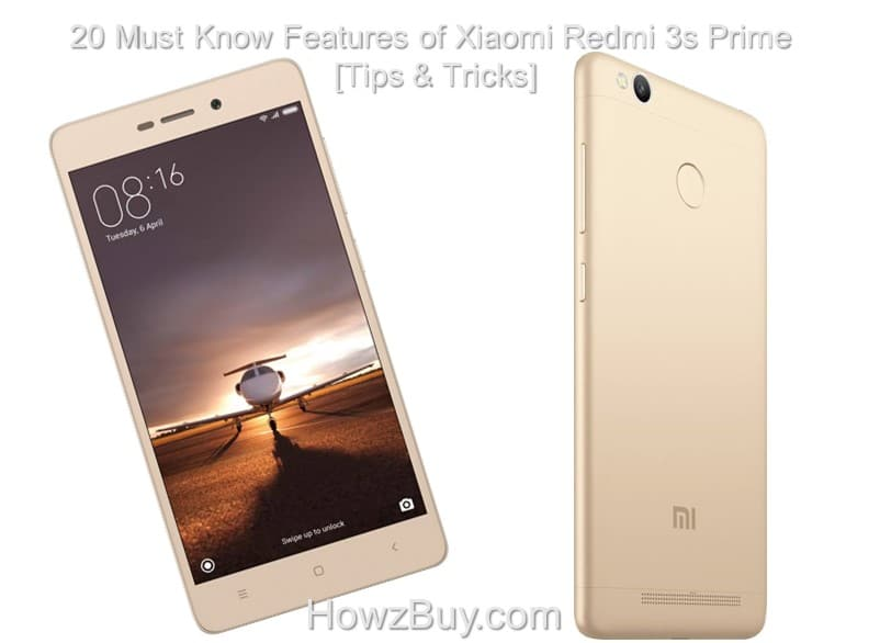 20 Must Know Features of Xiaomi Redmi 3s Prime [Tips & Tricks]