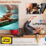 Lifeproof vs Otterbox Which is Best iPhone 7 & iPhone 7 Plus Case ?