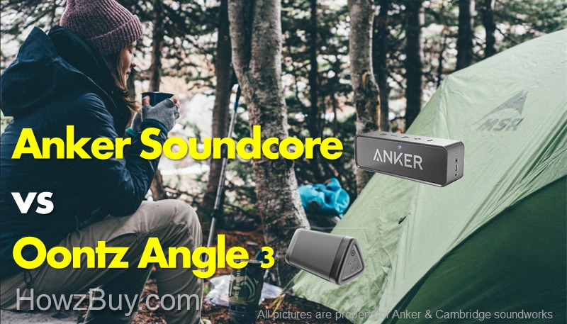 Anker Soundcore vs Cambridge Soundworks Oontz Angle 3 Review