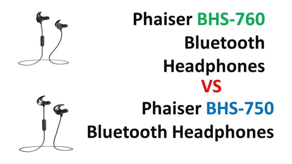Phaiser BHS-750 Vs Phaiser BHS-760 Upgrade Comparison