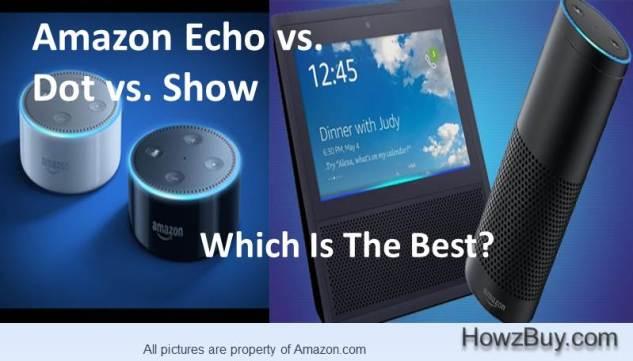 Amazone Echo VS DOT VS SHOW