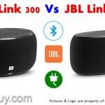 JBL LINK 300 vs JBL LINK 500 Review & Comparison