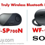 Sony WF-SP700N vs WF-1000X NC Earphones Comparison