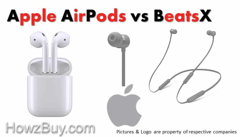 Apple AirPods vs BeatsX Which one to Choose