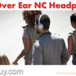Best Over Ear Noise Cancelling Headphones 2018