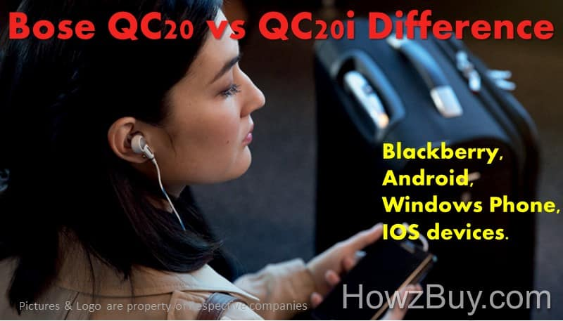 Bose QC20 vs QC20i Difference
