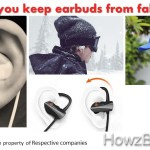 How do you keep earbuds from falling out?