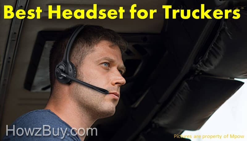 Top 5 Best Bluetooth Headsets for Truckers in 2018